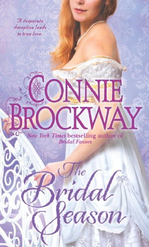 The Bridal Season: A Loveswept Historical Classic Romance by Connie Brockway