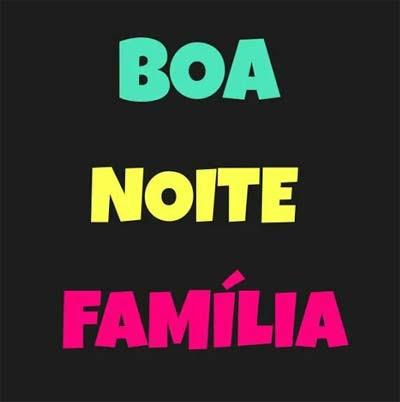 Boa Noite Família Status E Imagens