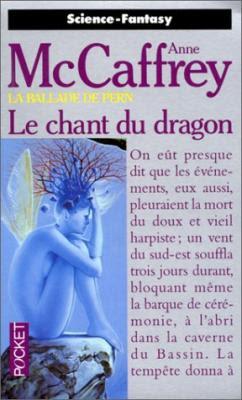 Couverture La Ballade de Pern, tome 06 : Le Chant du dragon