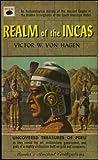 Realm of the Incas by Victor W. von Hagen on Amazon.com