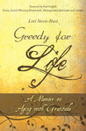Greedy For Life: A Memoir on Aging with Gratitude