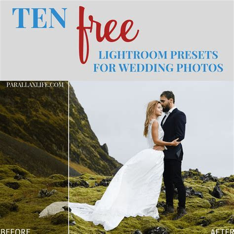The Best FREE Lightroom Presets for Wedding Photographers