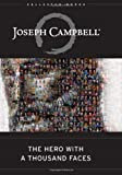 The Hero with a Thousand Faces (The Collected Works of Joseph Campbell) [Hardcover]