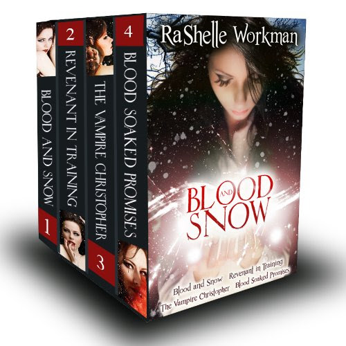 Blood and Snow Volumes 1-4: Blood and Snow, Revenant in Training, The Vampire Christopher, Blood Soaked Promises by RaShelle Workman