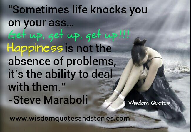 Life Knocks You Down Wisdom Quotes Stories