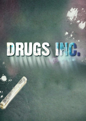 Drugs, Inc. - Season 1