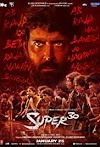 Super 30: Star Cast and Crew, Predictions, Posters, First Look, Story, Budget, Box Office Collection, Hit or Flop, Wiki