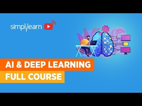 Artificial Intelligence And Deep Learning Full Course | Artificial Intelligence Course | Simplilearn