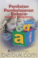 Penilaian Pembelajaran Bahasa Berbasis Kompetensi (Edisi 2)