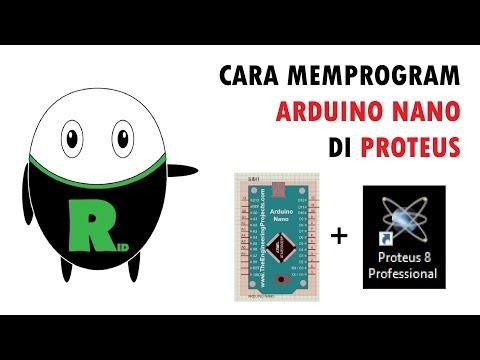 Video Cara Memprogram Arduino Nano di Proteus