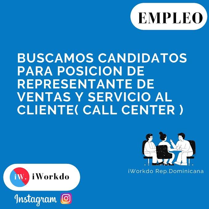 Buscamos candidatos para posicion de representante de ventas y servicio al cliente( Call center )