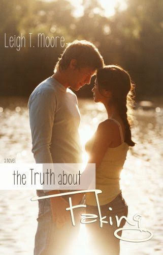 The Truth About Faking by Leigh Talbert Moore