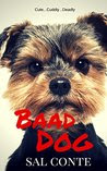 Baad Dog