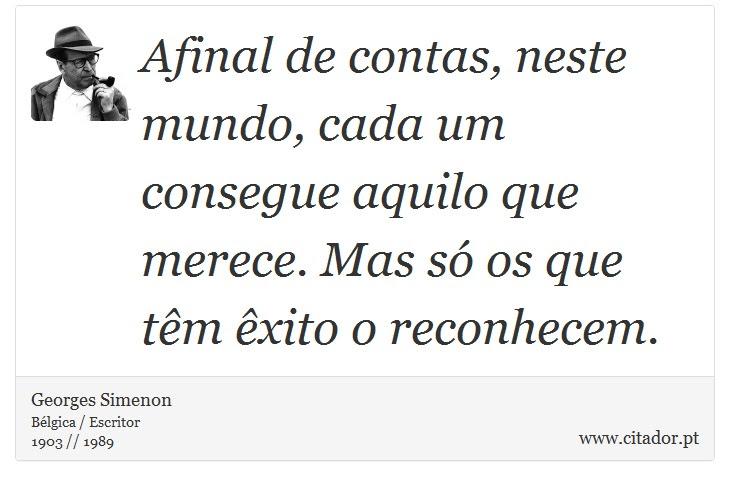 Afinal De Contas Neste Mundo Cada Um Consegu Georges Simenon