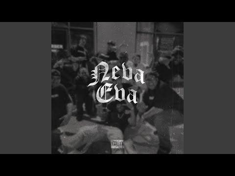 Neva Eva (feat. Bones)