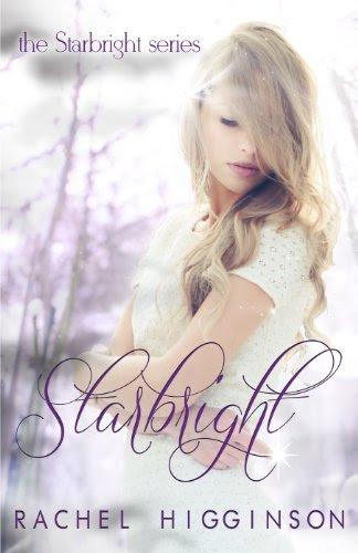 Starbright (The Starbright Series) by Rachel Higginson