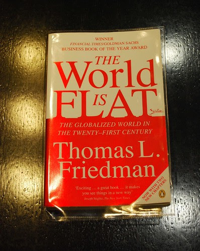 the world is flat by thomas friedman. The World is FLAT ! by Thomas