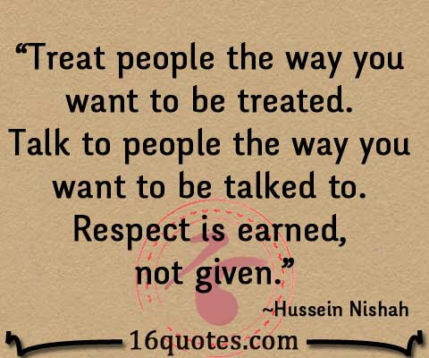 Talk To People The Way You Want To Be Talked To