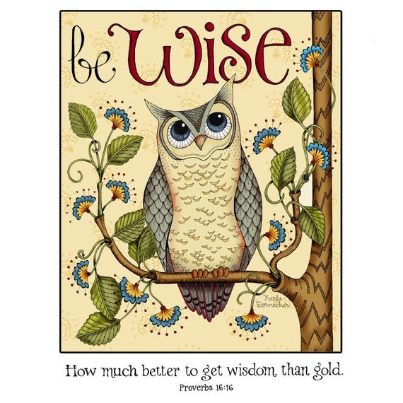 Be Wise 8x10 Scripture Inspirational Art Print