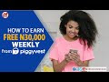 How to Earn Free N30,000 Weekly From PiggyVest Referral Program Even A JJC Can Do This