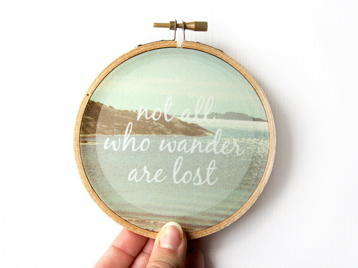 Not All Who Wander Are Lost Hoop Art - Photography on Fabric - 4 inch hoop - Nature photography - Typography quote - Ocean Beach - JillianAudreyDesigns
