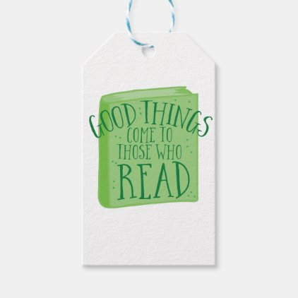 good things come to those who read gift tags