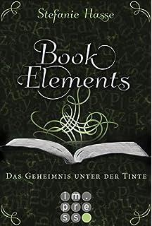 http://www.carlsen.de/epub/bookelements-band-3-das-geheimnis-unter-der-tinte/75239