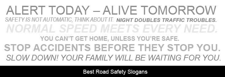What Are The Best Road Safety Slogans Insurance Chat