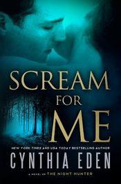 Scream For Me by Cynthia Eden