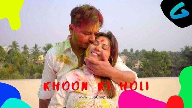 Khoon Ki Holi (2020) - Gupchup Web series Season 1 Complete