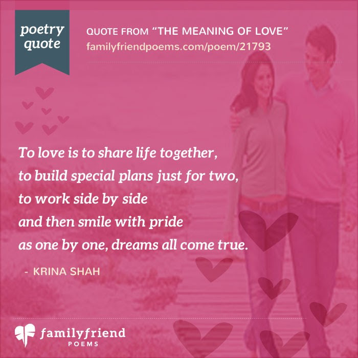 The Meaning Of Love, Romantic Poem