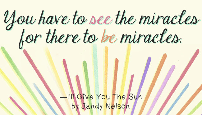 Tour Stop Favorites Quotes From Ill Give You The Sun By Jandy