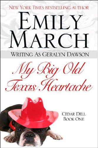 My Big Old Texas Heartache (Cedar Dell, Texas) by Geralyn Dawson
