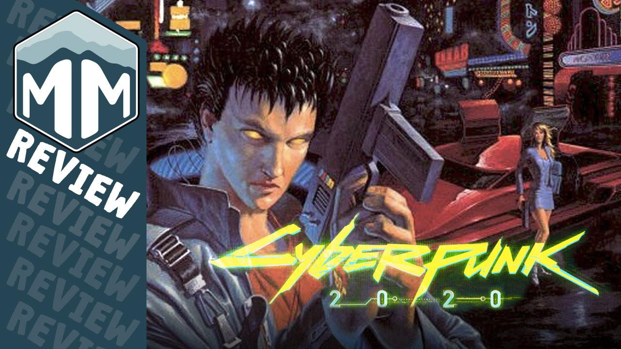 Cyberpunk 2020 - Retro Attitude, Modern Relevance | Meeple ...