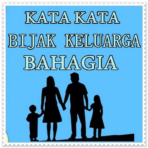kata kata bijak keluarga bahagiaapk