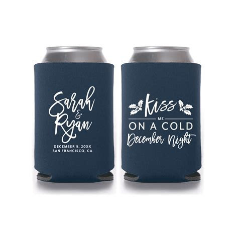 Kiss me on a Cold December Night Wedding Can Cooler