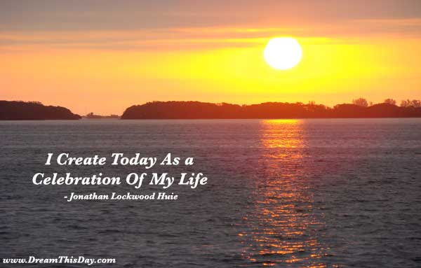 I Create Today As A Celebration Of My Life Dmards
