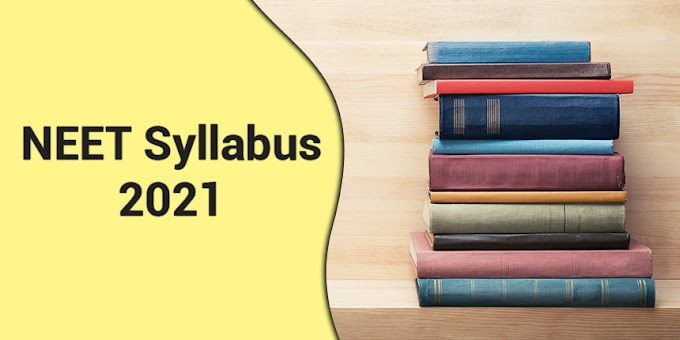 Approach to Complete NEET Syllabus 2021