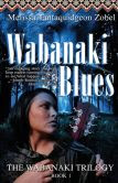 Wabanaki Blues (Wabanaki Trilogy Series #1)