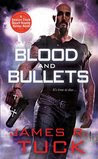 Blood and Bullets (Deacon Chalk, #1)