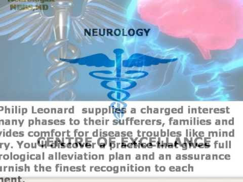 || Dr. Philip Leonard || pleasant Neurologist for worried device modifications