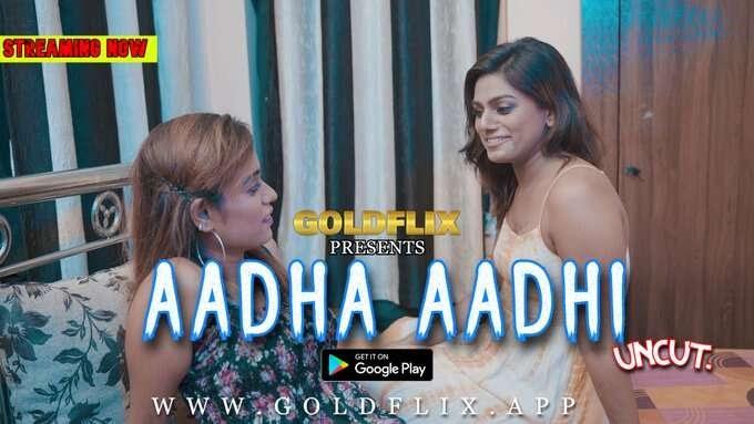 Aadha Aadhi (2021) - GoldFlix Short Film