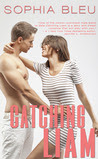 Catching Liam (Good Girls Don't, #1)