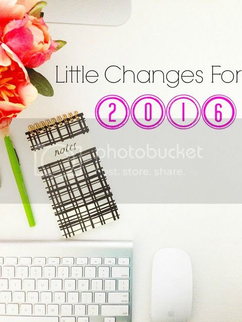 Little Changes for 2016