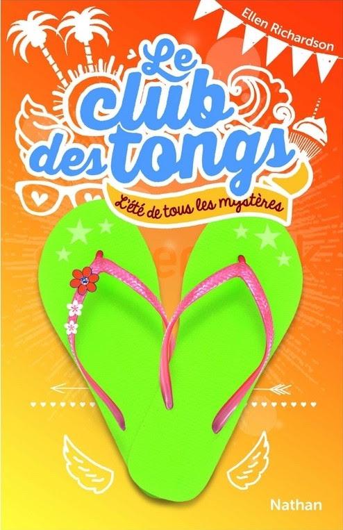Couverture Le club des tongs / Le club des Gougounes, tome 1 : L'été des mystères