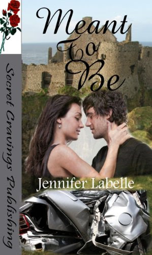Meant To Be by Jennifer Labelle