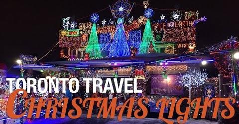 Toronto Travel - Christmas Lights - Cuộc sống Toronto - Đi xem đèn trang trí giáng sinh.