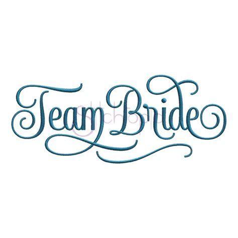 Bridal   Team Bride Embroidery Design   Stitchtopia
