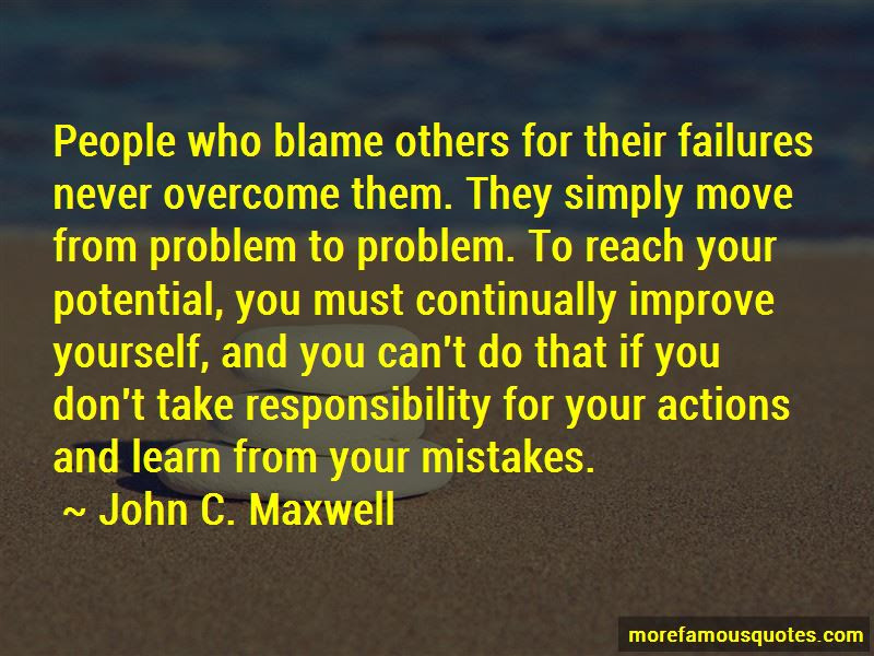 Quotes About Responsibility For Your Actions Top 45 Responsibility