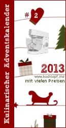 Kulinarischer Adventskalender 2013 - Türchen #2
